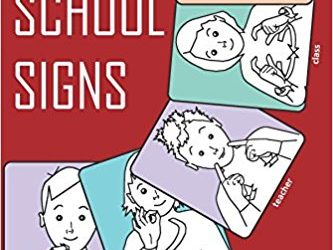 Recommended Book – OUR SCHOOL SIGNS: British Sign Language (BSL) Vocabulary (Let's Sign)