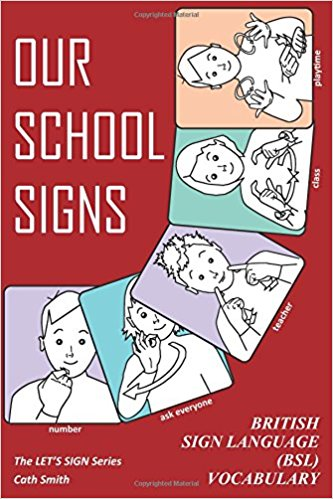 Recommended Book Our School Signs British Sign Language Bsl